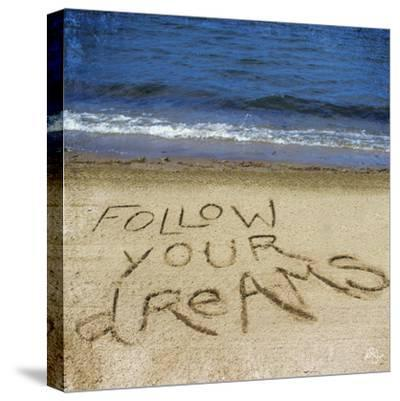 Follow Your Dreams in the Sand-Kimberly Glover-Stretched Canvas Print