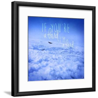 If You're a Bird 2-Kimberly Glover-Framed Giclee Print