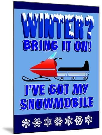 Winter Bring it Snowmobile-Mark Frost-Mounted Giclee Print