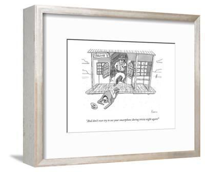 """""""And don't ever try to use your smartphone during trivia night again!"""" - New Yorker Cartoon-Zachary Kanin-Framed Premium Giclee Print"""
