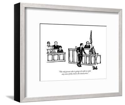 """""""The only person who is going to be able to make any sense of this trial i?"""" - New Yorker Cartoon-Drew Dernavich-Framed Premium Giclee Print"""