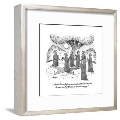 """""""I liked it better before summoning the omnipotent demon Lord of Darkness ?"""" - New Yorker Cartoon-Tom Cheney-Framed Premium Giclee Print"""