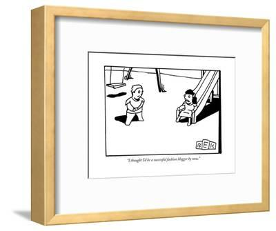 """I thought I'd be a successful fashion blogger by now."" - New Yorker Cartoon--Framed Premium Giclee Print"