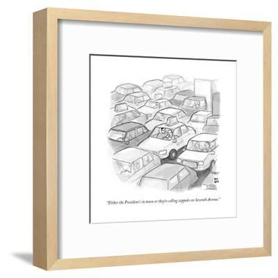 """""""Either the President's in town or they're selling zeppoles on Seventh Ave?"""" - New Yorker Cartoon--Framed Premium Giclee Print"""