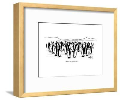 """""""Which one of us is me?"""" - New Yorker Cartoon--Framed Premium Giclee Print"""