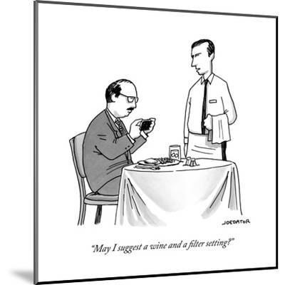 """""""May I suggest a wine and a filter setting?"""" - New Yorker Cartoon-Joe Dator-Mounted Premium Giclee Print"""