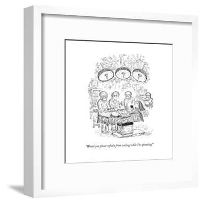 """""""Would you please refrain from texting while I'm operating!"""" - New Yorker Cartoon--Framed Premium Giclee Print"""