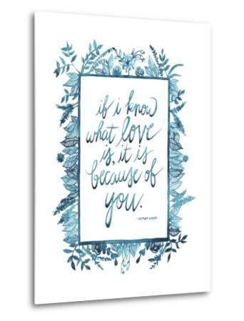 Love Quote II-Grace Popp-Metal Print