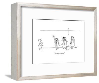 """Sir, your change."" - New Yorker Cartoon-Edward Steed-Framed Premium Giclee Print"