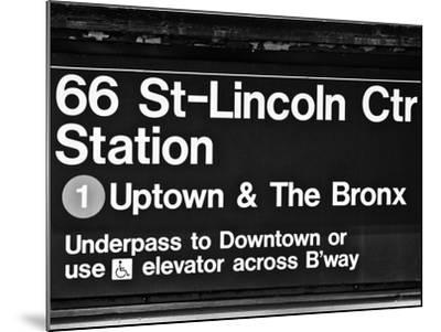 Subway Sign at Times Square, 66 Street Lincoln Station, Manhattan, NYCa-Philippe Hugonnard-Mounted Photographic Print