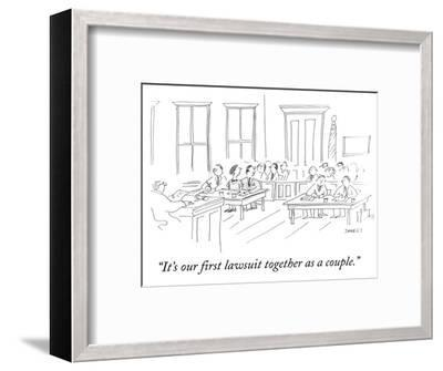 """""""It's our first lawsuit together as a couple."""" - Cartoon-Liza Donnelly-Framed Premium Giclee Print"""