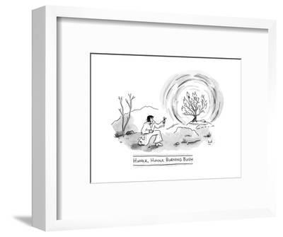 TITLE: Hunka, Hunka Burning Bush Elvis in front of the burning bush. - New Yorker Cartoon-Bob Eckstein-Framed Premium Giclee Print