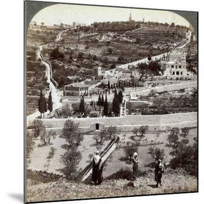 The Garden of Gethsemane and the Mount of Olives, Palestine, 1908-Underwood & Underwood-Mounted Photographic Print