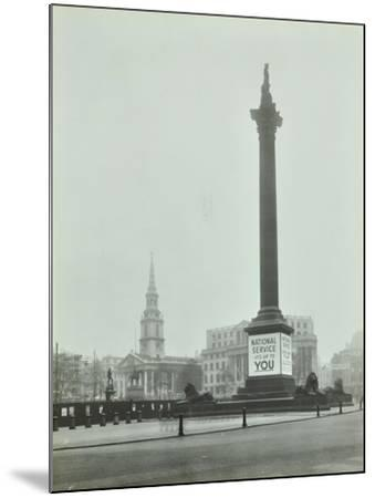 Nelsons Column with National Service Recruitment Poster, London, 1939--Mounted Photographic Print