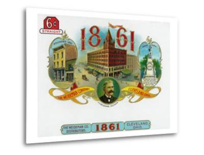 1861 Brand Cigar Box Label, The Weideman Company in Cleveland, Ohio-Lantern Press-Metal Print