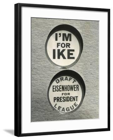 1948 Campaign Buttons of the 'Draft Eisenhower for President League'--Framed Photo