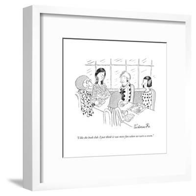 """I like the book club. I just think it was more fun when we were a coven."" - New Yorker Cartoon-Victoria Roberts-Framed Premium Giclee Print"