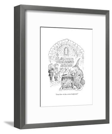 """I trust him?he has a science background."" - New Yorker Cartoon-Edward Koren-Framed Premium Giclee Print"