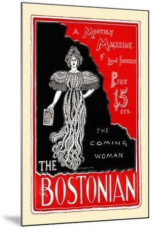 The Coming Woman, the Bostonian--Mounted Art Print