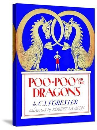 Poo-Poo and the Dragons-Robert Lawson-Stretched Canvas Print