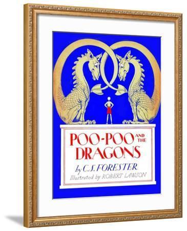 Poo-Poo and the Dragons-Robert Lawson-Framed Art Print