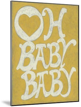 Oh Baby, Baby-Chariklia Zarris-Mounted Art Print