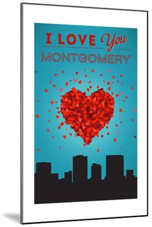 I Love You Montgomery, Alabama-Lantern Press-Mounted Art Print