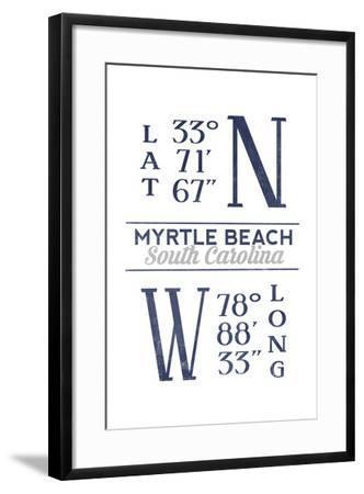 Myrtle Beach, South Carolina - Latitude and Longitude (Blue)-Lantern Press-Framed Art Print