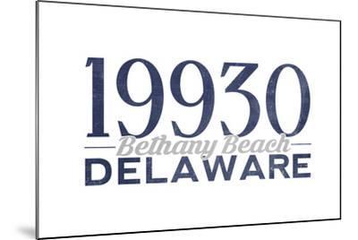 Bethany Beach, Delaware - 19930 Zip Code (Blue)-Lantern Press-Mounted Art Print