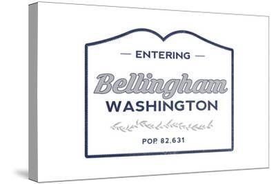 Bellingham, Washington - Now Entering (Blue)-Lantern Press-Stretched Canvas Print