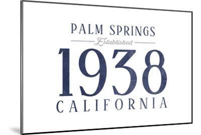 Palm Springs, California - Established Date (Blue)-Lantern Press-Mounted Art Print