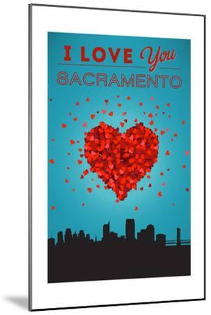 I Love You Sacramento, California-Lantern Press-Mounted Art Print