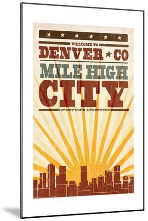 Denver, Colorado - Skyline and Sunburst Screenprint Style-Lantern Press-Mounted Art Print