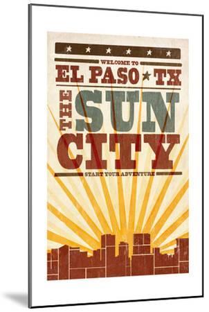 El Paso, Texas - Skyline and Sunburst Screenprint Style-Lantern Press-Mounted Art Print