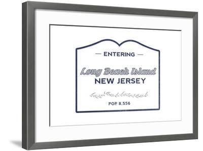 Long Beach Island, New Jersey - Now Entering (Blue)-Lantern Press-Framed Art Print