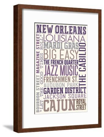 New Orleans, Louisiana - Typography-Lantern Press-Framed Art Print