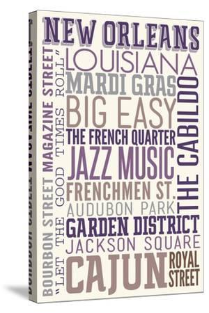 New Orleans, Louisiana - Typography-Lantern Press-Stretched Canvas Print