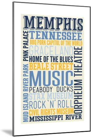 Memphis, Tennessee - Typography-Lantern Press-Mounted Art Print