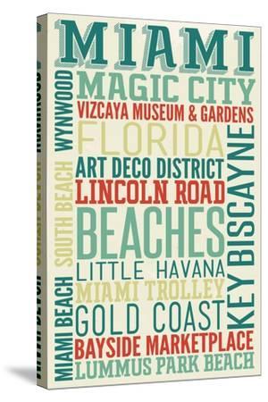 Miami, Florida - Typography-Lantern Press-Stretched Canvas Print