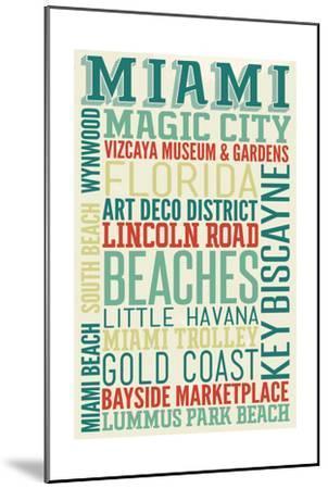 Miami, Florida - Typography-Lantern Press-Mounted Art Print