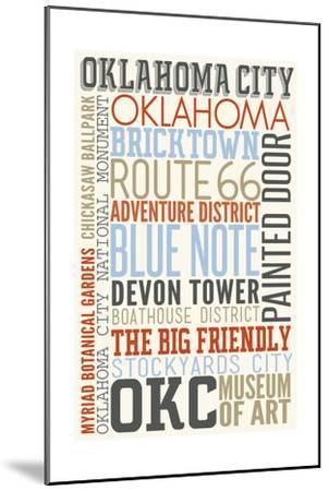 Oklahoma City, Oklahoma - Typography-Lantern Press-Mounted Art Print