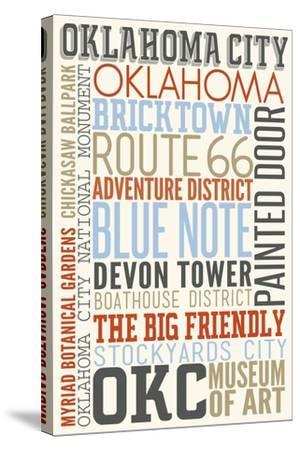 Oklahoma City, Oklahoma - Typography-Lantern Press-Stretched Canvas Print