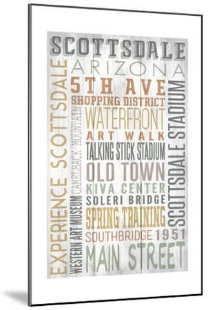 Scottsdale, Arizona - Barnwood Typography-Lantern Press-Mounted Art Print