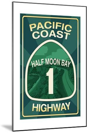 Highway 1, California - Half Moon Bay - Pacific Coast Highway Sign-Lantern Press-Mounted Art Print