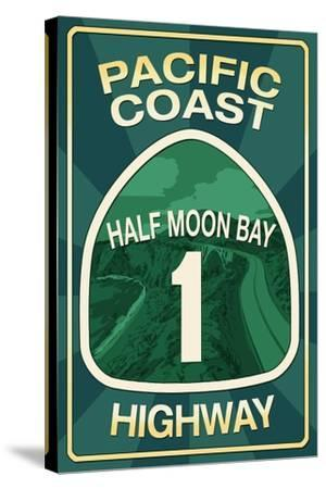 Highway 1, California - Half Moon Bay - Pacific Coast Highway Sign-Lantern Press-Stretched Canvas Print