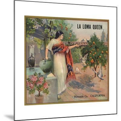 La Loma Queen Brand - Riverside, California - Citrus Crate Label-Lantern Press-Mounted Art Print