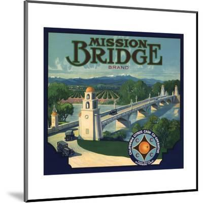 Mission Bridge Brand - Riverside, California - Citrus Crate Label-Lantern Press-Mounted Art Print