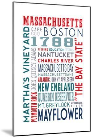 Massachusetts - Typography-Lantern Press-Mounted Art Print