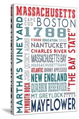 Massachusetts - Typography-Lantern Press-Stretched Canvas Print