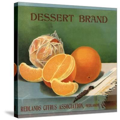 Dessert Brand - Redlands, California - Citrus Crate Label-Lantern Press-Stretched Canvas Print